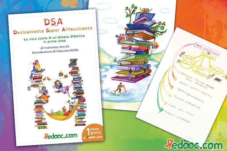 DSA Decisamente Super Affascinante. Il libro di Valentina Secchi edito da redooc.com