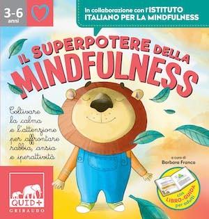Il superpotere della mindfulness barbara franco