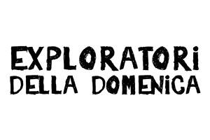 Exploratori della Domenica