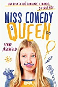 Miss Comedy Queen: intervista all'autrice Jenny Jagerfeld