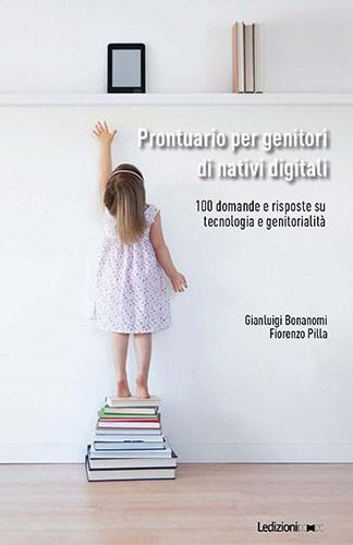 Prontuario per genitori di nativi digitali_Bonanomi