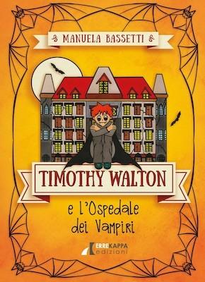 Timothy Walton e l'ospedale dei vampiri