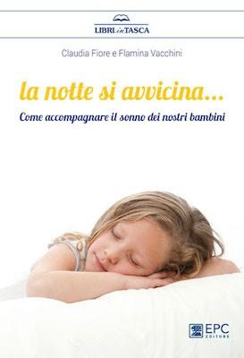 difficoltà del sonno nei bambini_la notte si avvicina