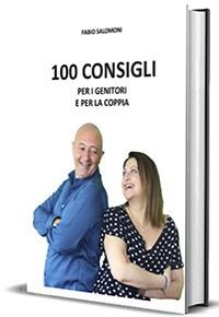 Fabio Salomoni - libro 100 consigli per genitori