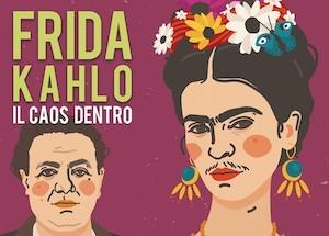 Frida Kahlo Il caos dentro per famiglieo
